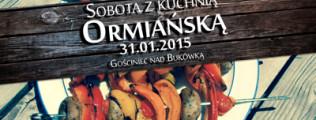 Sobota z Kuchnią Ormiańską